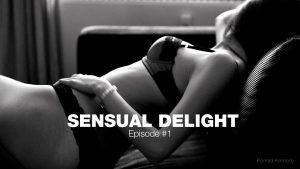 Video: SENSUAL DELIGHT